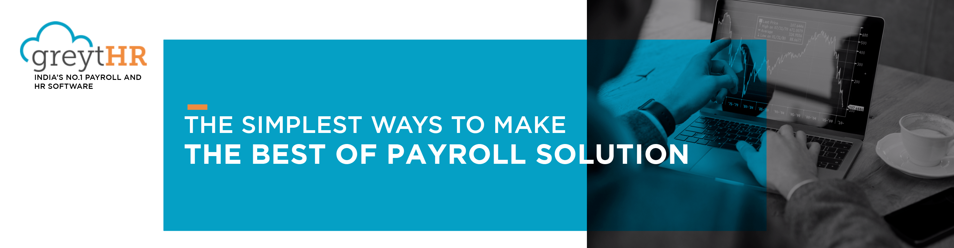 The Simplest Ways to Make the Best of Payroll Solution